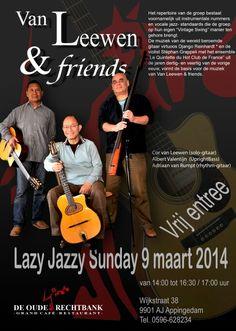 Van Leewen and Friends 9 maart 2014  in De Oude Rechtbank te Appingedam van 14 tot 17 uur