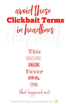 These terms contribute to clickbait headlines with Word Wise at Nonprofit Copywriter #WritingTips #ContentWriting Easy Writing, In Writing, Writing Tips, Facebook Face, The Guilty, Words To Use, Copywriter, Human Emotions, Non Profit