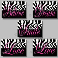 5 PINK Zebra Print SMILE DREAM LIVE LOVE BELIEVE Quote Art Girl Room Wall Decor