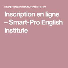 Inscription en ligne – Smart-Pro English Institute