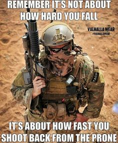 Sound advice there. Military Jokes, Army Humor, Military Life, War Quotes, Warrior Quotes, Life Quotes, Soldier Quotes, Military Motivation, Historical Quotes
