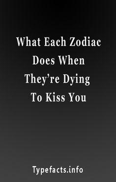 What Each Zodiac Does When They're Dying To Kiss You #Aries #Cancer #Libra #Taurus #Leo #Scorpio #Aquarius #Gemini #Virgo #Sagittarius #Pisces #zodiac_sign #zodiac #astrology #facts #horoscope #zodiac_sign_facts #zodiacsigns