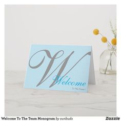 Shop Welcome To The Team Monogram Card created by sunbuds. Welcome To The Team, Welcome Card, Custom Greeting Cards, Thoughtful Gifts, Smudging, Paper Texture, Monogram, Place Card Holders, Prints
