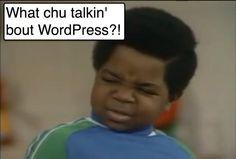 what chu talkin bout wordpress - SEO