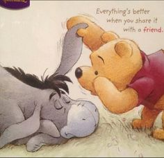 Pooh and Eeyore Eeyore Quotes, Winnie The Pooh Quotes, Winnie The Pooh Friends, Pooh Winnie, Pooh Bear, Tigger, Winne The Pooh, Disney Quotes, Disney Friendship Quotes