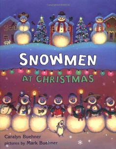 Snowmen at Christmas book. Snowmen at Night shared with us the magical, slip-sliding adventures of snowmen after dark. This snappy and entertaining companion to the New York Times bestseller Snowmen at Night depicts all the best parts of the holiday, Childrens Christmas Books, Christmas Writing, Kids Christmas, Childrens Books, Merry Christmas, Christmas Crafts, Christmas Music, Christmas Movies, Vintage Christmas