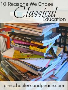 Why in the world would anyone choose a Classical Education?