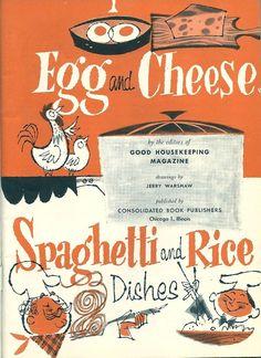Irene Dodwell-Rankin saved to old cookbooks vintage cookbook Vintage Cookbooks, Vintage Books, Retro Vintage, Vintage Kitchen, Vintage Menu, Retro Art, Vintage Items, Retro Recipes, Vintage Recipes