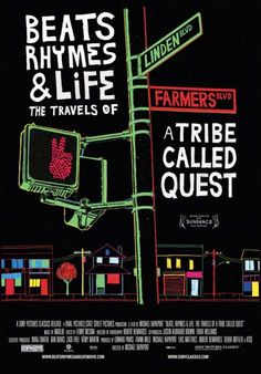 Beats Rhymes & Life: The Travels of a Tribe Called Quest Movie Poster Print…