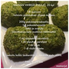 Vauvan vihreät kuulat Baby Led Weaning, Baby Food Recipes, Kids Meals, Food And Drink, Menu, Babys, Child, Recipes For Baby Food, Menu Board Design