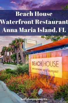 I can't wait to return to the Beach House Waterfront Restaurant on Anna Maria Island in Florida.  This fabulous restaurant is set on 650 feet of pristine Gulf front beach.  Formerly the old Harbor House, it was purchased in 1993 by Ed Chiles of Chiles Group Restaurants and he remodeled it and changed the name to the Beach House. #annamariaisland #beachhousewaterfront #bestofannamariaisland #florida #floridarestaraunt #floridafoodie #SimplyAmazingLiving