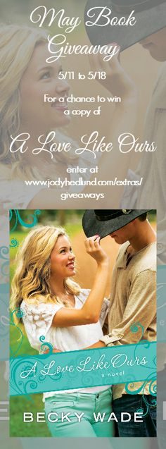 I'm giving away Becky Wade's A Love Like Ours this month! http://jodyhedlund.com/extras/giveaways/