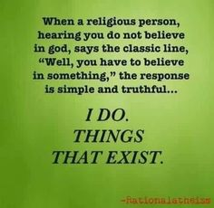 Why didn't I think of that? Atheist Quotes, Atheist Blog, Atheist Humor, Secular Humanism, Athiest, Thought Provoking, Motto, Believe, Religion