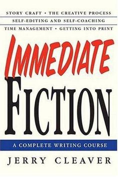 """Read """"Immediate Fiction A Complete Writing Course"""" by Jerry Cleaver available from Rakuten Kobo. Covering the entire process from story building to manuscript preparation and marketing, Jerry Cleaver shows the novice . Writing Classes, Start Writing, Writing A Book, Writing Tips, Orson Scott Card, Homeschool High School, Free Books Online, Fiction Writing, Screenwriting"""
