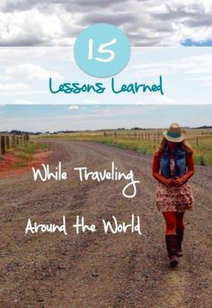 15 lessons I learned while traveling around the world (mostly) solo. RTW travelers, this one's for you!