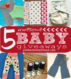 ENDS TONIGHT!! 5 Awesome Baby Giveaways | Yankeehomestead.com