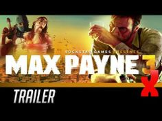 Max Payne 3: Official Launch Trailer
