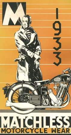 A Matchless motorcycle advertisement in 1933. CLICK the PICTURE or check out my BLOG for more: http://automobilevehiclequotes.tumblr.com/#1506300756
