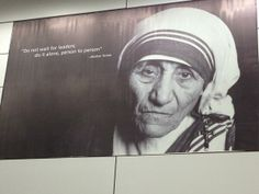 Pic of Mother Teresa in the airport in Kolkata..... Her message for leadership