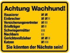 0631. Schild ACHTUNG WACHHUND: Amazon.de: Küche & Haushalt
