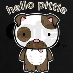 Hello Pittie