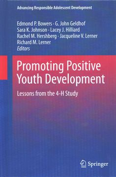 Promoting Positive Youth Development: Lessons from the 4-h Study