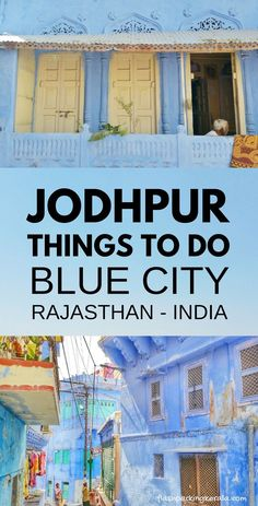 blue city india with things to do in jodhpur for rajasthan tour. Backpacking india trip planning tips. outdoor travel destinations on a budget with culture with beautiful places to visit in incredible india. Travel Destinations In India, India Travel Guide, Asia Travel, Travel Tips, Travel Ideas, Budget Travel, London Travel, Spain Travel, Travel Hacks
