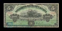 Canada, Sterling Bank of Canada, 5 dollars : April 1906 Ontario City, Canadian Coins, British American, April 25, Old Coins, Stamps, Museum, Collections, Canada