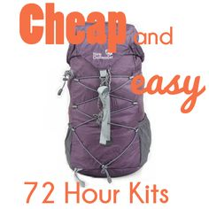 Cheap and Easy 72 Hour Kits