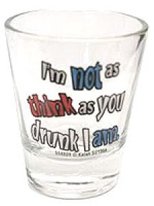 $2.99 Funny Shot Glasses, Spirit Glasses, Old Quotes, Cool Kitchens, Shots, Tableware, Funny Stuff, Wine, Crafts
