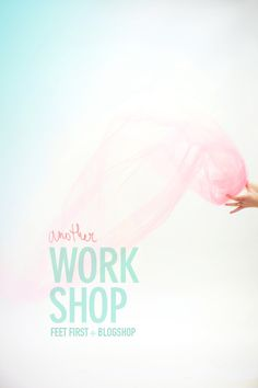 another workshop / blog shop