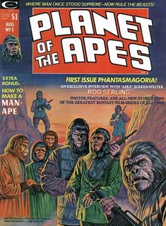 I collected these comic book magazines as a boy. I was crazy for Planet of the Apes.