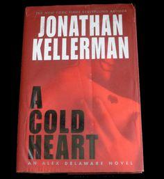 Don't have a A Cold Heart by Jonathan Kellerman NEW Hardback Fiction Book Alex Delaware Novel 0345452550 $7.99 | eBay