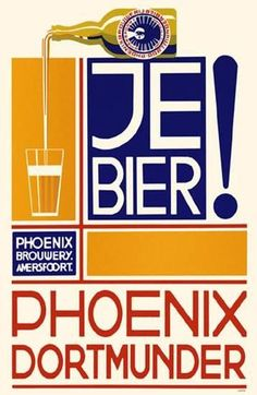 Beer Poster, - Graphic Design by N. de Koo [Nicolaas Petrus de Koo] (b. 1881 - d. Beer Poster, 1930s, Phoenix, Dutch, Typography, Graphic Design, Beer, Dortmund, Letterpresses