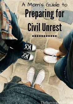 A Mom's Guide to Preparing For Civil Unrest - Survival Mom
