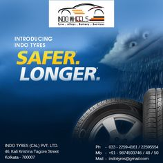 INTRODUCING INDO TYRES SAFER. LONGER.