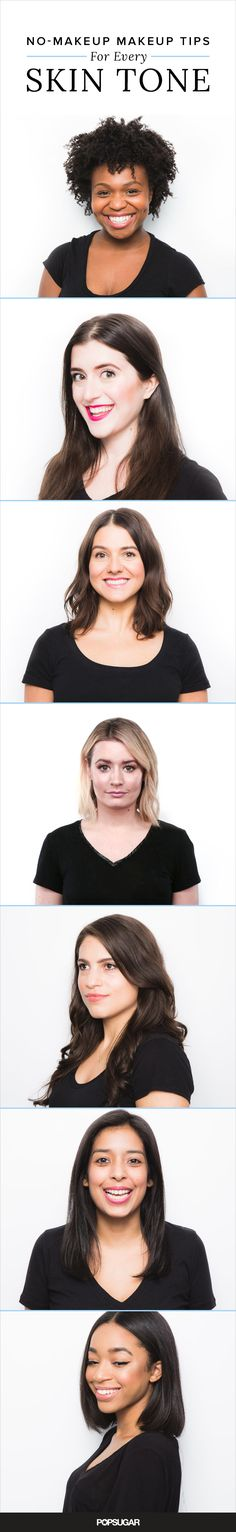 """The """"no-makeup"""" makeup look is definitely one of those trends that are here to stay! If you're wondering how beauty editors achieve the barely-there look and still manage to make it out the door on time you no longer have to keep guessing. Check out their go-to tips for mastering no-makeup, makeup for every skin tone."""
