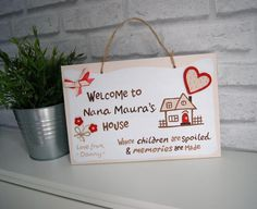 Mother's Day Gift for Nana. 'Welcome to Grandma's House'. Personalised Plaque with Names.Home Sign Personalized Plaques, Short Messages, Nana Gifts, School Signs, Grandma's House, Daughter Love, Home Signs, First Day Of School, Thoughtful Gifts