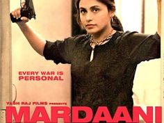 Movie Review of rani Mukherjee's Mardaani