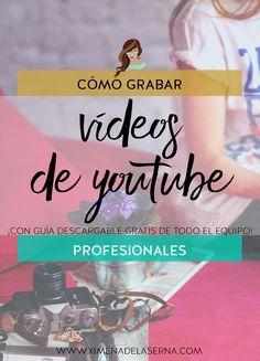 Cómo grabar vídeos de Youtube: El equipo completo (Incluye descargable)