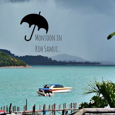 How to handle rainy season on Thailand's islands...