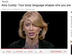 [TED Talks] Amy Cuddy: Your body language shapes who you are -- one of the best TED talks I've heard lately, great topic, excellent speaker!