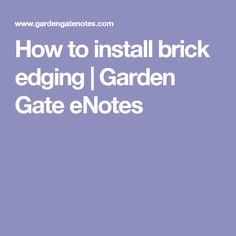 How to install brick edging | Garden Gate eNotes