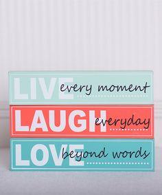 'Live, Laugh, Love' sign