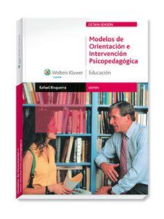Modelos de orientación e intervención psicopedagógica / coordinador, Rafael Bisquerra Alzina