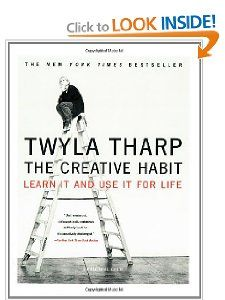 The Creative Habit: Learn It and Use It for Life: Twyla Tharp, Mark Reiter: 9780743235273: Amazon.com: Books