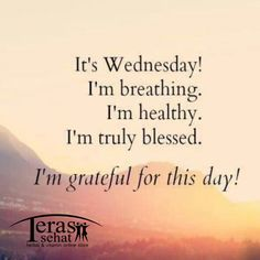 Morning! It's wednesday, I'm breathing, I'm healthy, I'm truly blessed, I'm grateful for this day! Happy wednesdayyyyy!!! #terassehat   #morningsehat  #pagisehat  #sehat  #memepagi