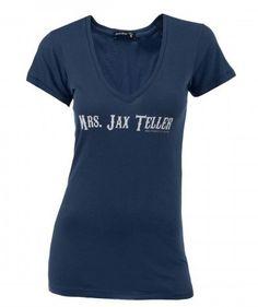 Mrs. Jax Teller T-shirt. Pretty sure I need this!! Hah!
