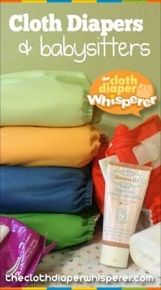 The Cloth Diaper Whisperer: Cloth Diapers and Babysitters