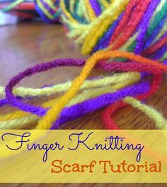 Finger Knitting Scarf Tutorial - an easy and fun project!